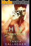His Inspiration (X Enterprises Book 2)