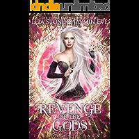 Revenge of The Gods (The Titan's Saga Book 3)