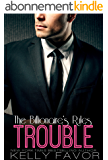 TROUBLE (The Billionaire's Rules, Book 9) (English Edition)