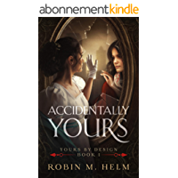 Accidentally Yours: Yours by Design, Book 1 (English Edition)