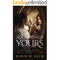 Accidentally Yours: Yours by Design, Book 1