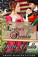 Evelyn's Promise (A More Perfect Union Series, Book 4) Kindle Edition