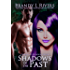 Shadows of the Past (Others of Edenton Book 2)