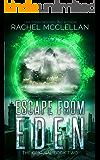 Escape from Eden: A Dystopian Romance Novel (Original Series Book 2)