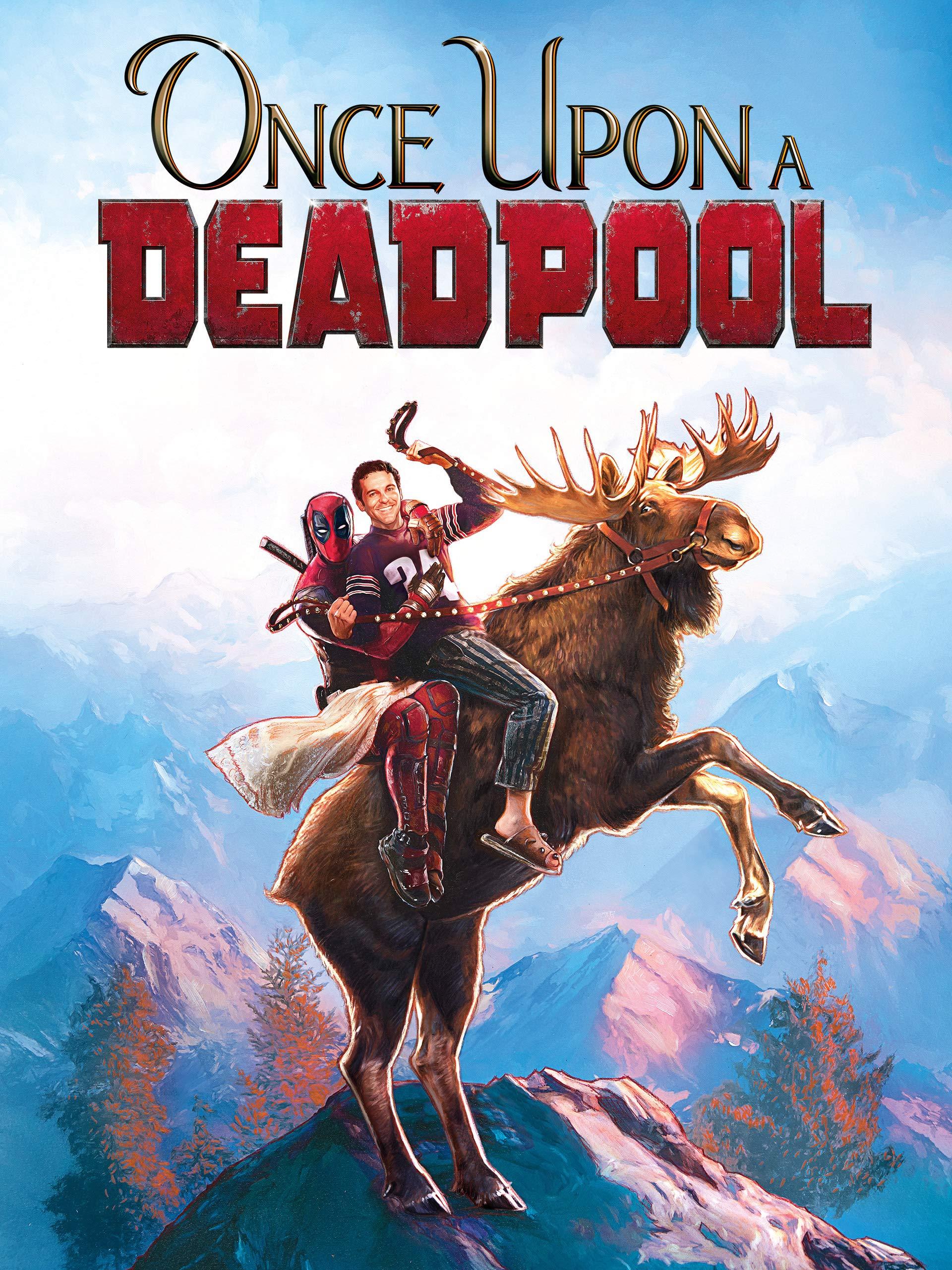 cebc9ee86ee Amazon.com  Watch Once Upon a Deadpool