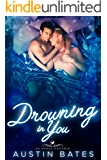 Drowning In You: An Mpreg Romance (Trouble In Paradise Book 4) (English Edition)