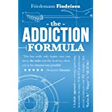 The Addiction Formula: A holistic approach to writing captivating, memorable hit songs. With 317 proven commercial techniques