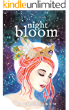 Night Bloom (Night Bloom Saga Book 1)