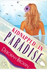 Kidnapped in Paradise (Florida Keys Mystery Series Book 7) Kindle Edition