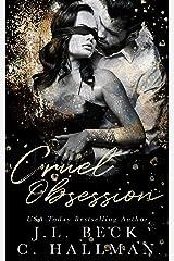 Cruel Obsession: A Dark Mafia Romance (The Obsession Duet Book 1) Kindle Edition