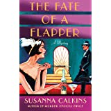 The Fate of a Flapper: A Mystery (The Speakeasy Murders Book 2)