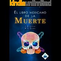 El libro mexicano de la muerte