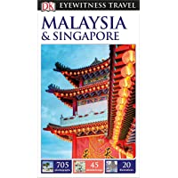 DK Eyewitness Malaysia and Singapore (Travel Guide)