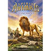 Leeuwenmoed (Spirit Animals Book 6)