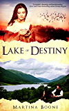 Lake of Destiny: A Celtic Legends Romance