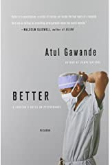 Better: A Surgeon's Notes on Performance Paperback