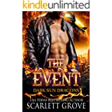 The Event (Paranormal SciFi Dragon Shifter Romance) (Dark Sun Series Book 1)