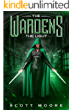The Wardens: The Light