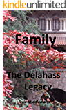 Family (The Delahass Legacy Book 1)