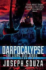 Darpocalypse (The Living Dead Series Book 2) Kindle Edition