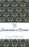 Emmaline's Groom (The Ravenswood Manor Series Book 1)