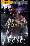 The Alpha's Promise: A Bad Boy Shifter Romance (Alpha Doms Book 3)
