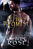 The Alpha's Promise: A Bad Boy Shifter Romance (Alpha Doms Book 3)
