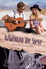 A Harmony for Steve (Romantic Suspense) (Song of Suspense Book 4) Kindle Edition
