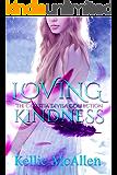 Loving Kindness (Angel Romance Series) (The Celestia Divisa Collection Book 2)