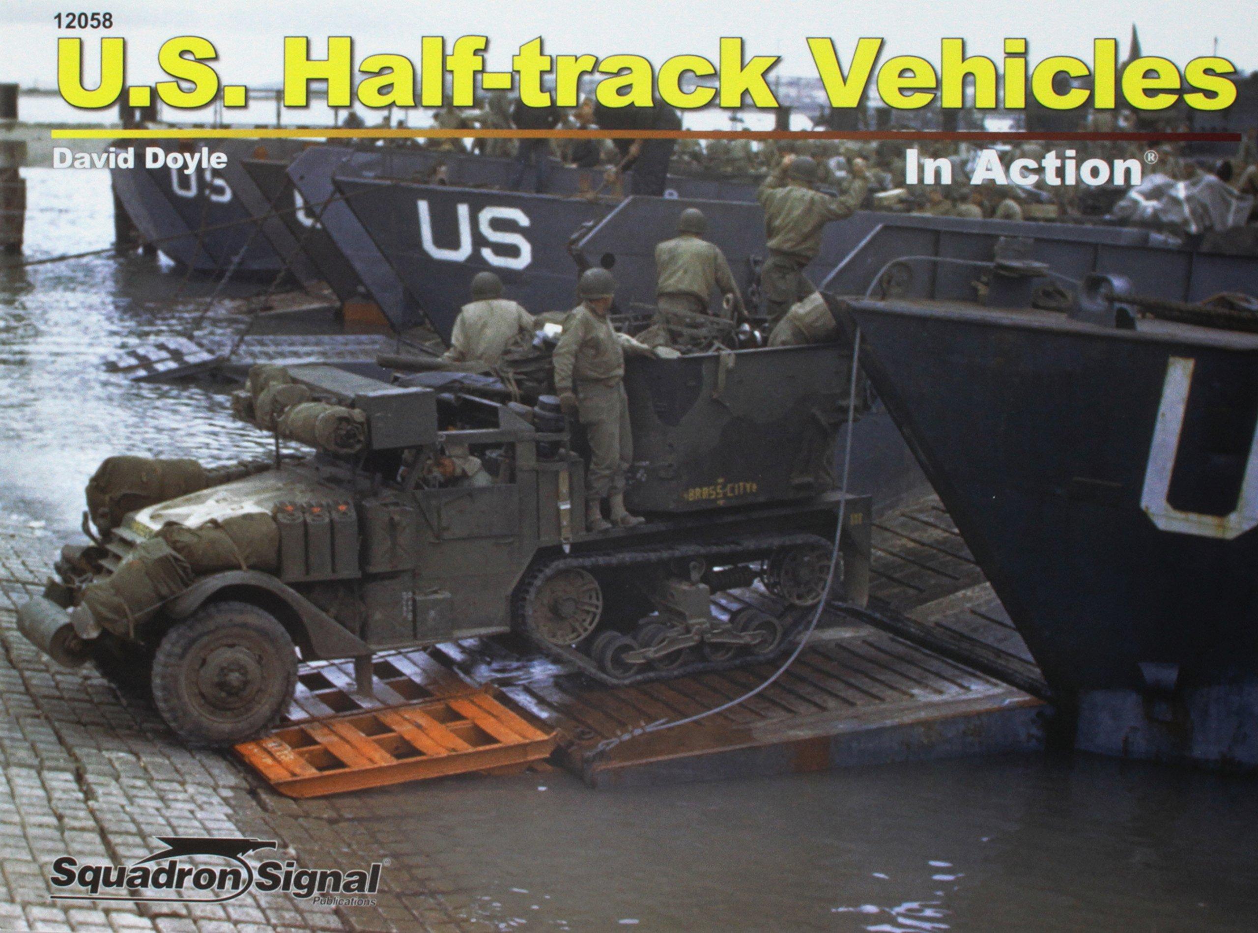 U.S. Half-Track Vehicles In Action