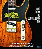 Live From The Double Door Inn: The Incredible True Story of the Legendary Music Club