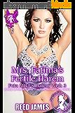 Mrs. Fatima's Fertile Harem (Futa MILF's Harem Wish 3): (A Futa-on-Female, Taboo, First Time, Menage Fairy Erotica) (English Edition)