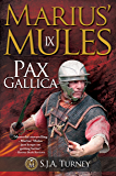 Marius' Mules IX: Pax Gallica (English Edition)