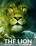 The Lion The Witch and The Wardrobe: Edition 2017
