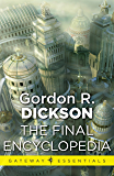 The Final Encyclopedia: The Childe Cycle Book 7