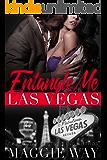 Las Vegas: A Bad Boy International Romance (Entangle Me Book 6)