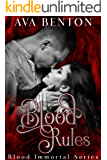 Blood Rules: Paranormal Vampire Romance (Blood Immortal Book 2)