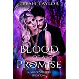 Blood of a Promise: A Forbidden Witch Romance (Kings of Sterling Book 1)