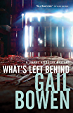 What's Left Behind (A Joanne Kilbourn Mystery Book 16)