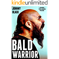 Bald Warrior: How to Accept Yourself No Matter What (English Edition)