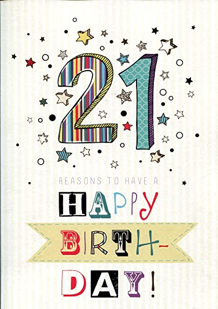 Amazon 21st Birthday 21 Reasons To Have A Happy Birthday Card