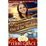 Thanksgiving Bride - Out of the Shadows: The Story of Selene Dander and Jude Wagner (Brides for All Seasons Volume 5 Book 1)