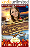 Thanksgiving Bride - Out of the Shadows: The Story of Selene Dander and Jude Wagner (Brides for All Seasons Volume 5…