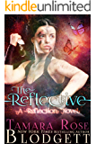 The Reflective : (Reflection Series Science Fiction Vampire / Shifter Romance Thriller Book 1) (The Reflection Series)