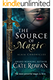 The Source of Magic: A Fantasy Romance (Alaia Chronicles Book 1)