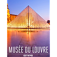 Musée du Louvre (French Edition)