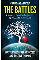 The Battles: Master The Secret of Success and Positive Thinking Kindle Edition