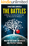 The Battles: Master The Secret of Success and Positive Thinking
