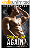 Please Me Again: A Taboo Second Chance Romance (Sexy as hell Book 4)
