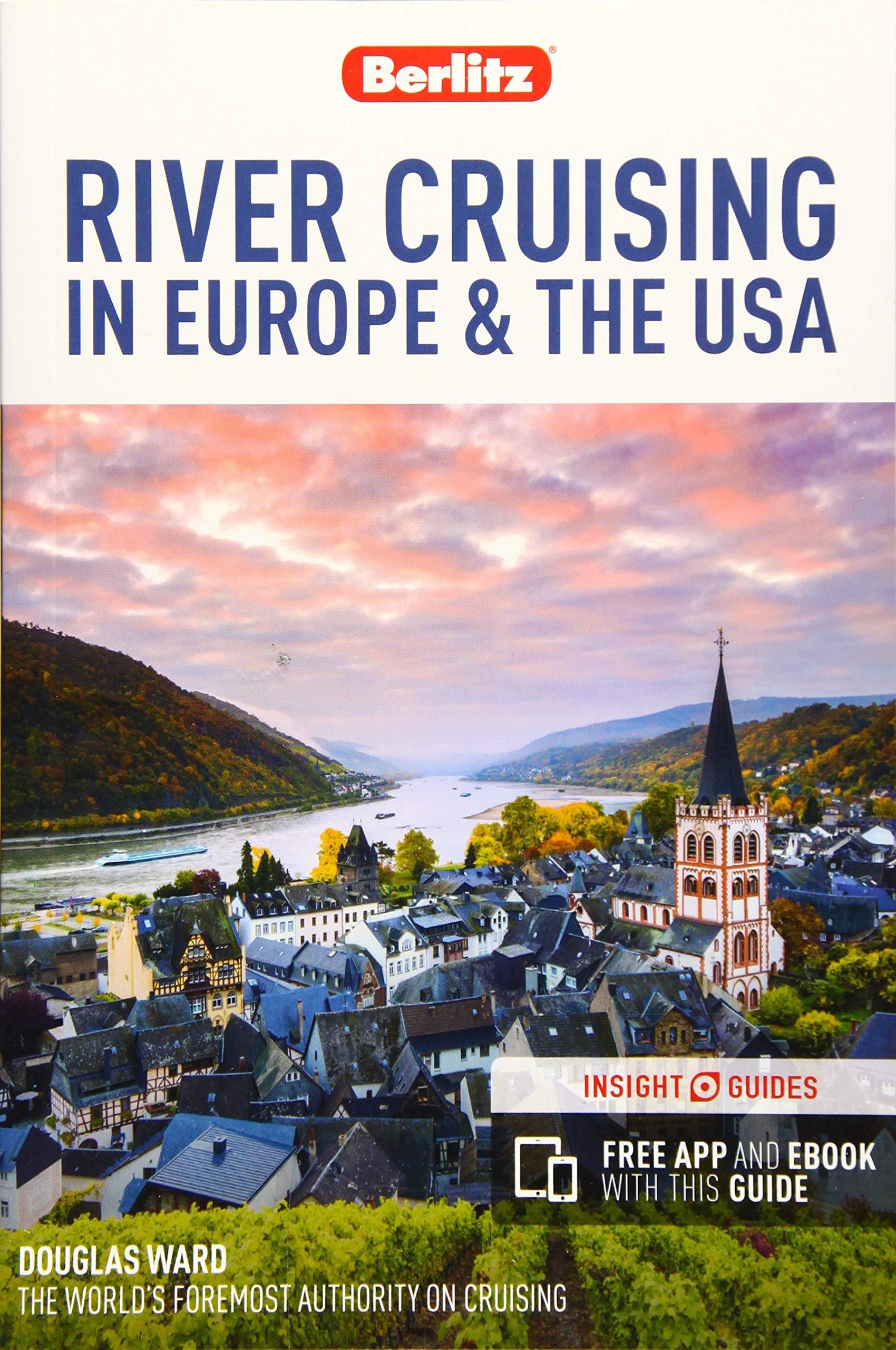 Berlitz River Cruising In Europe And The USA  Berlitz Cruise Guide